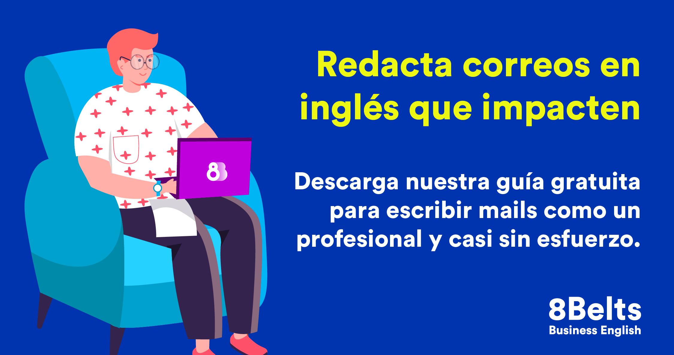 Escribir un correo en inglés - plantillas para corre formal e informal - 8belts