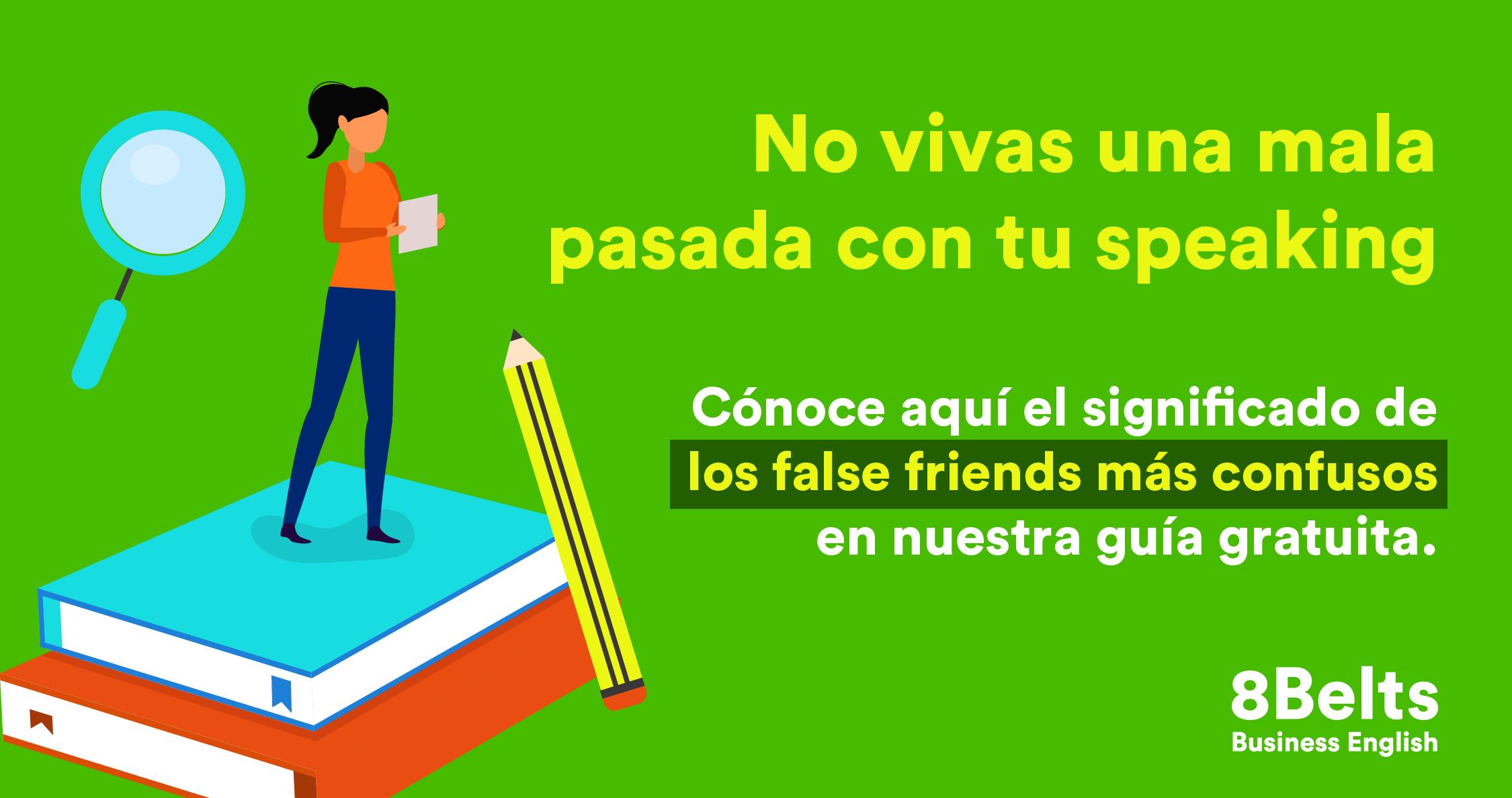 Lista de false friends en inglés- 8belts