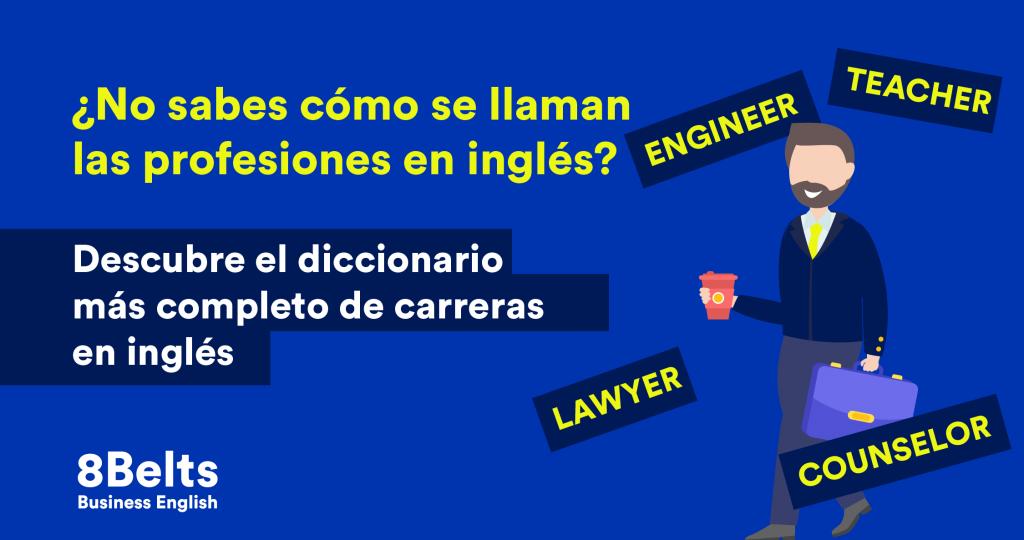 Lista de profesiones en inglés y español - Diccionario 8Belts -